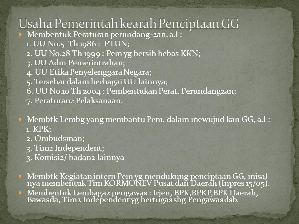 Usaha Pemerintah kearah Penciptaan GG