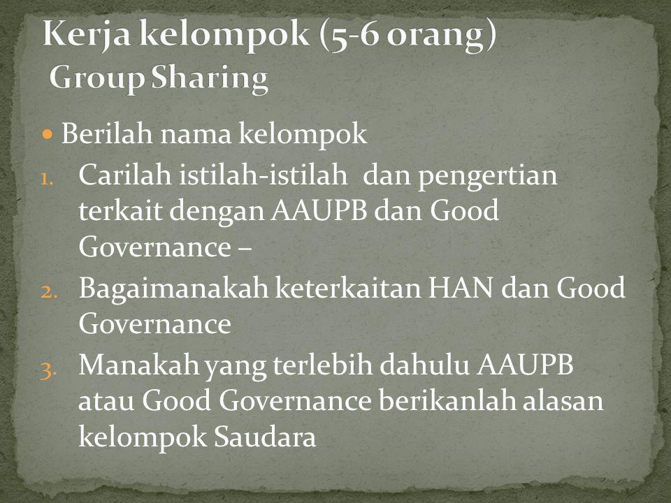 Kerja kelompok (5-6 orang) Group Sharing