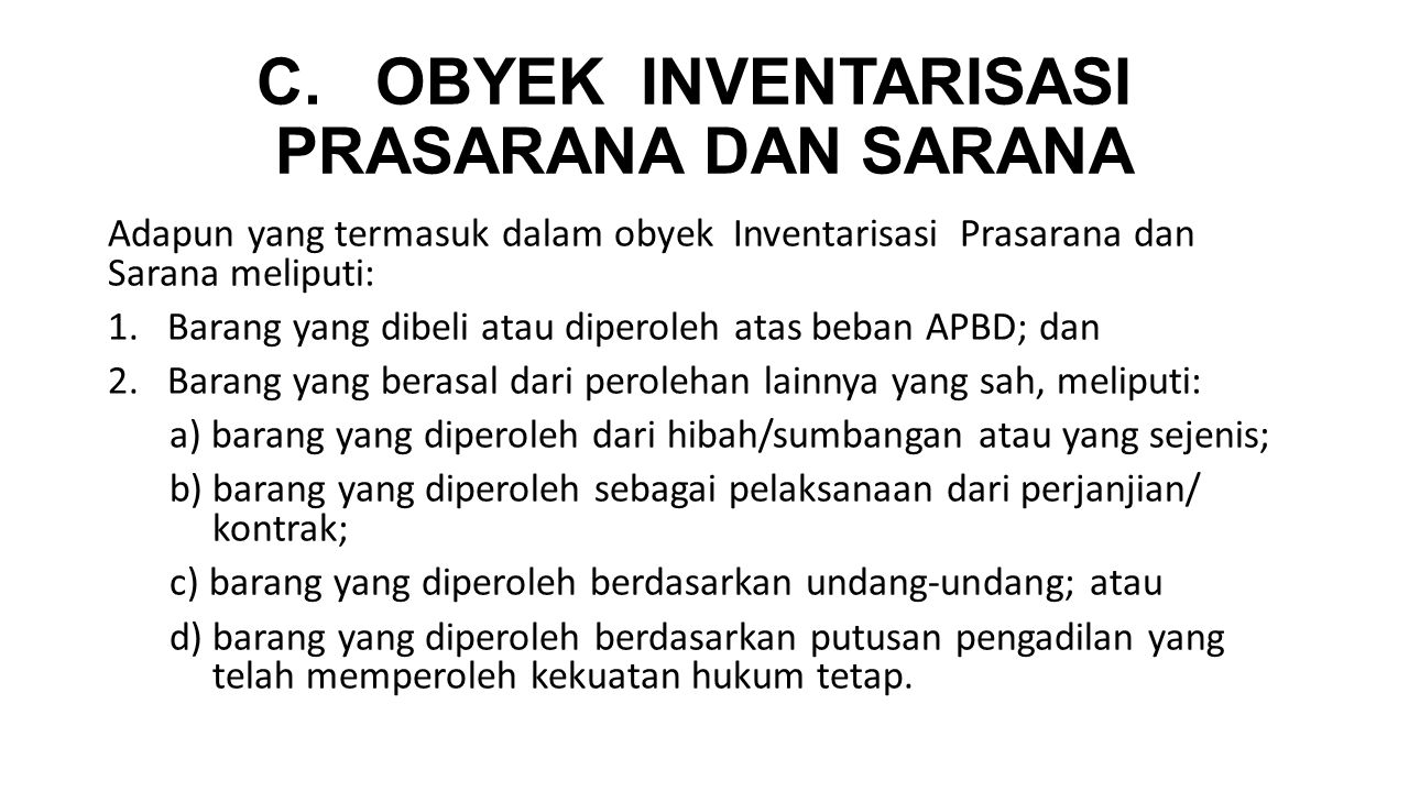 C. OBYEK INVENTARISASI PRASARANA DAN SARANA