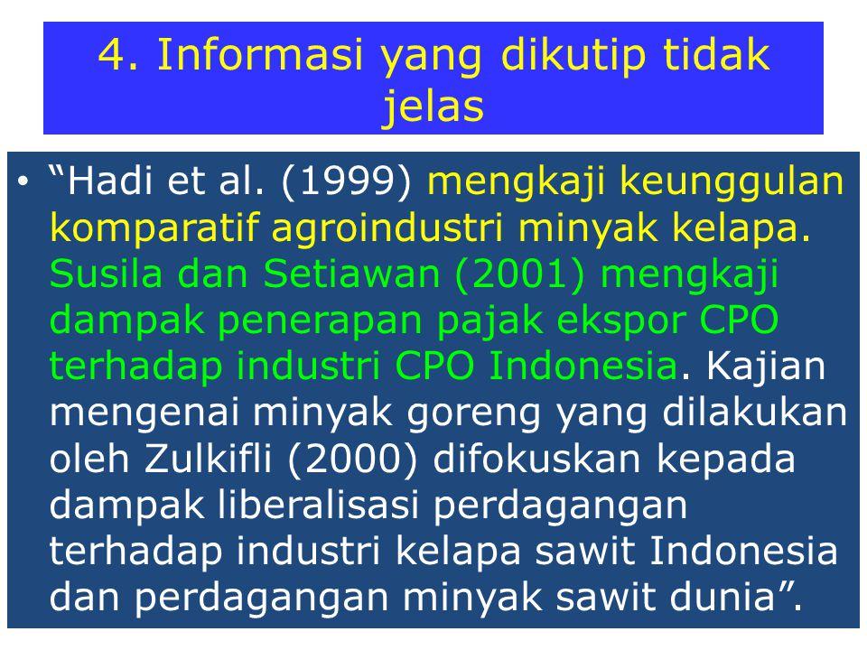 4. Informasi yang dikutip tidak jelas