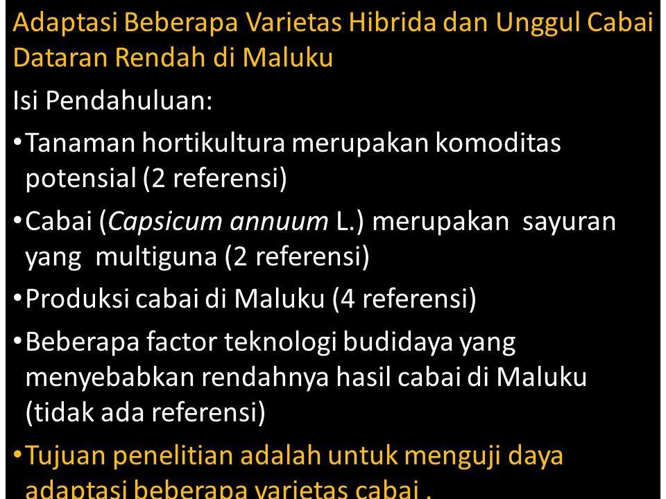 Adaptasi Beberapa Varietas Hibrida dan Unggul Cabai Dataran Rendah di Maluku