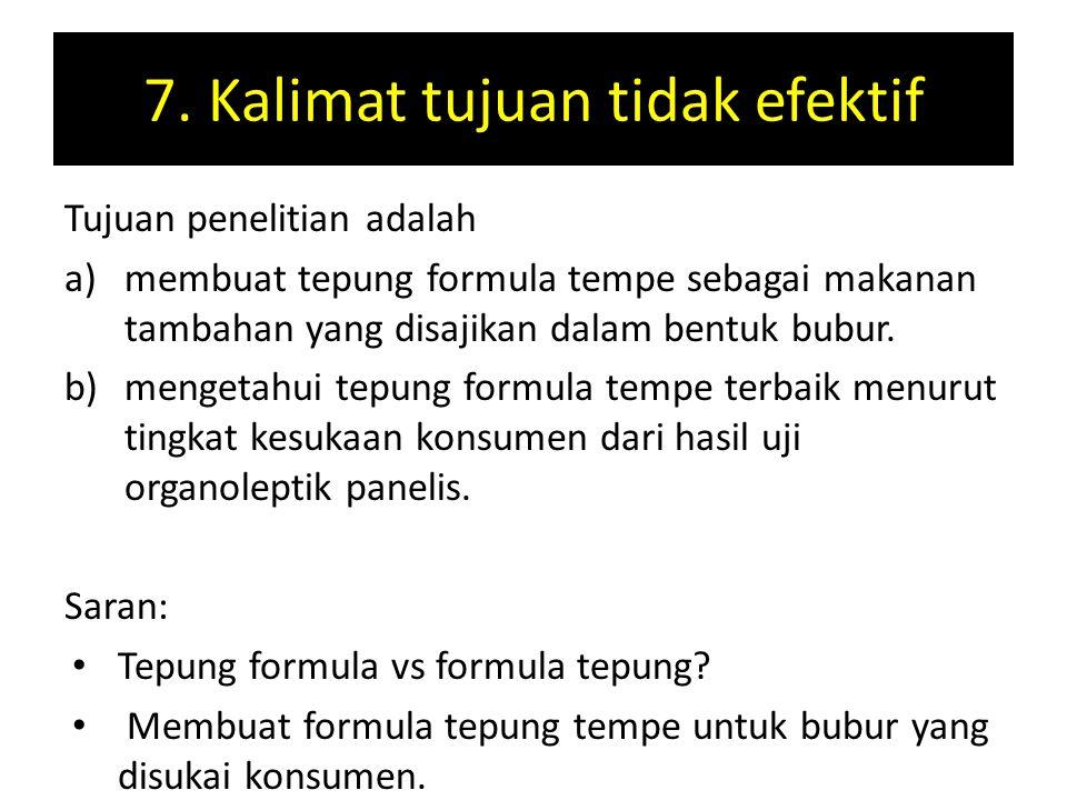 7. Kalimat tujuan tidak efektif