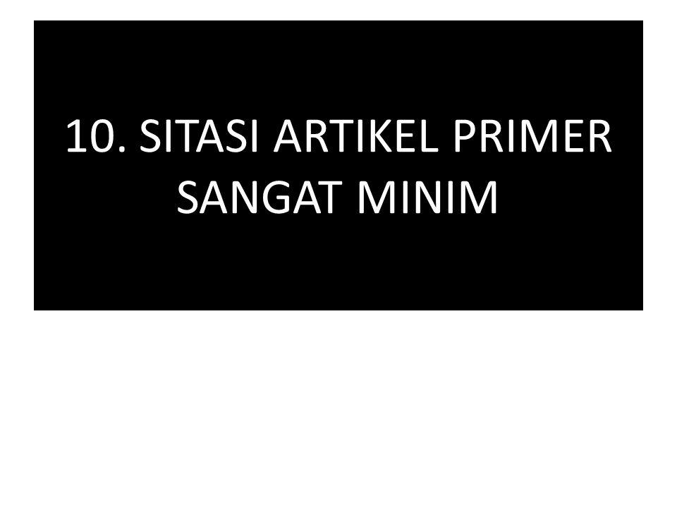 10. SITASI ARTIKEL PRIMER SANGAT MINIM