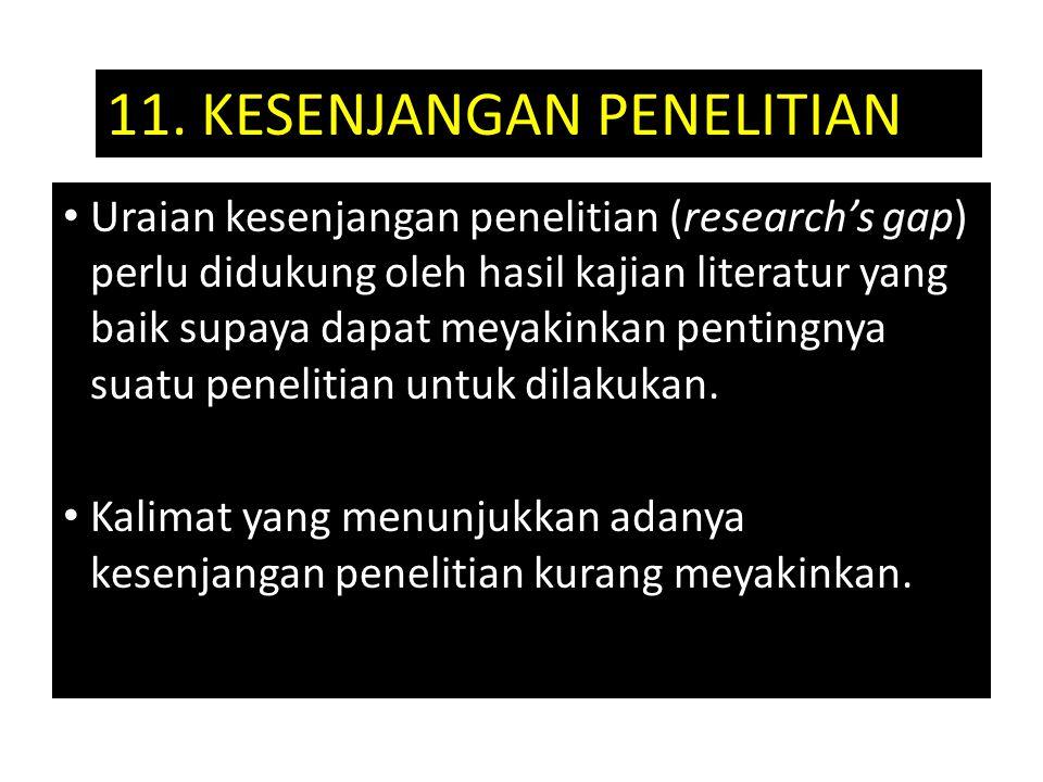 11. KESENJANGAN PENELITIAN