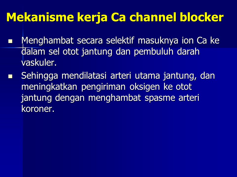 Mekanisme kerja Ca channel blocker