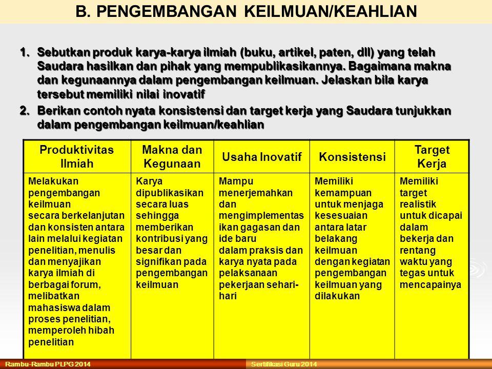 B. PENGEMBANGAN KEILMUAN/KEAHLIAN