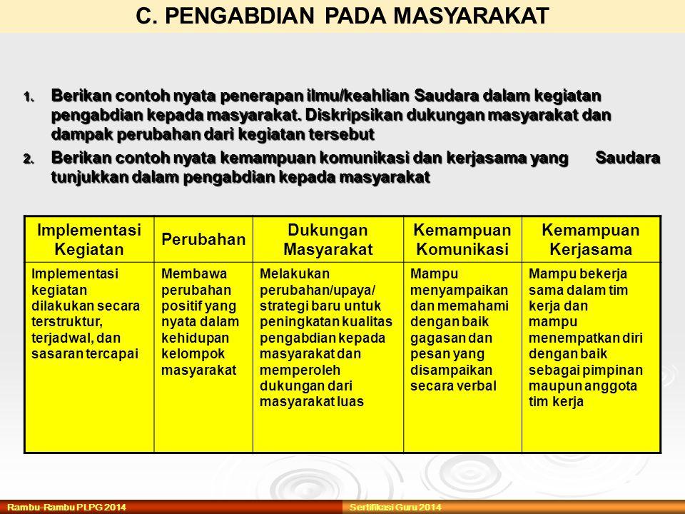 C. PENGABDIAN PADA MASYARAKAT Implementasi Kegiatan