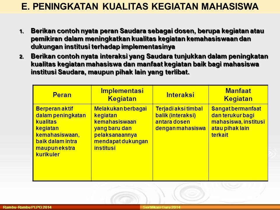 E. PENINGKATAN KUALITAS KEGIATAN MAHASISWA Implementasi Kegiatan