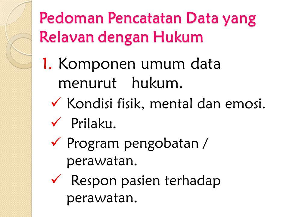 Pedoman Pencatatan Data yang Relavan dengan Hukum