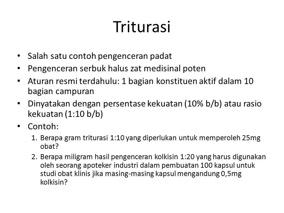 Triturasi Salah satu contoh pengenceran padat