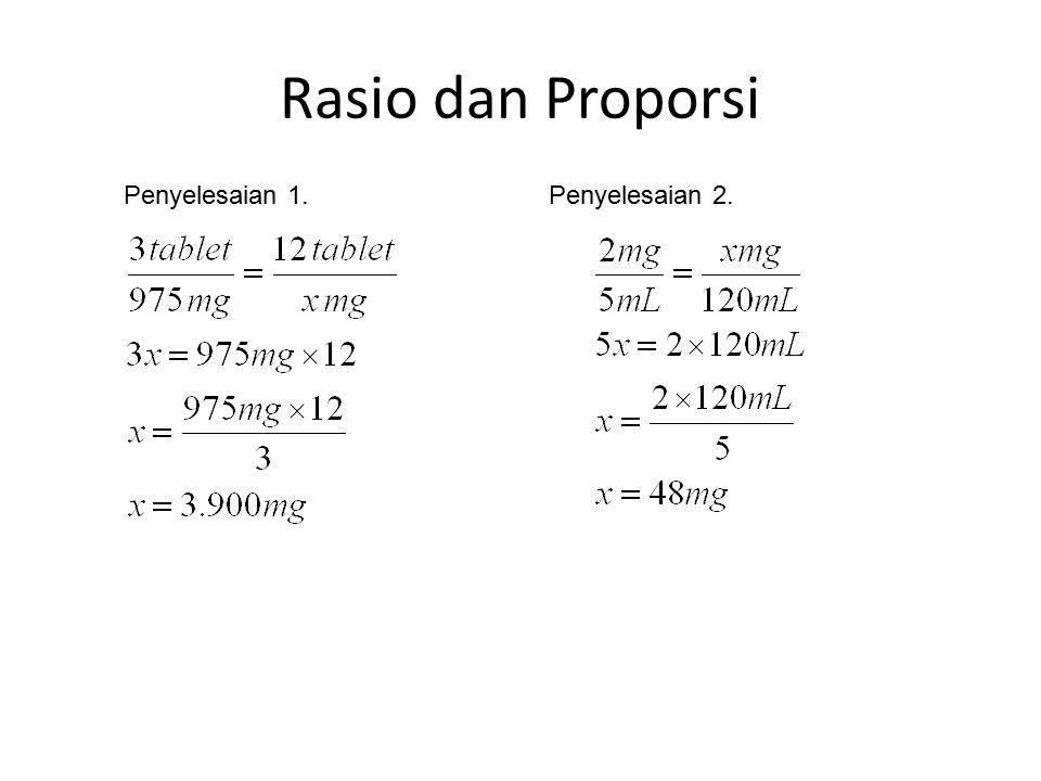 Rasio dan Proporsi Penyelesaian 1. Penyelesaian 2.
