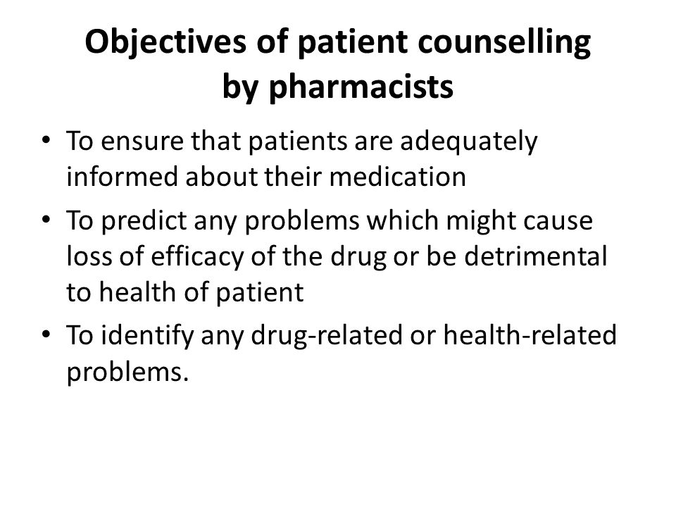 Objectives of patient counselling by pharmacists