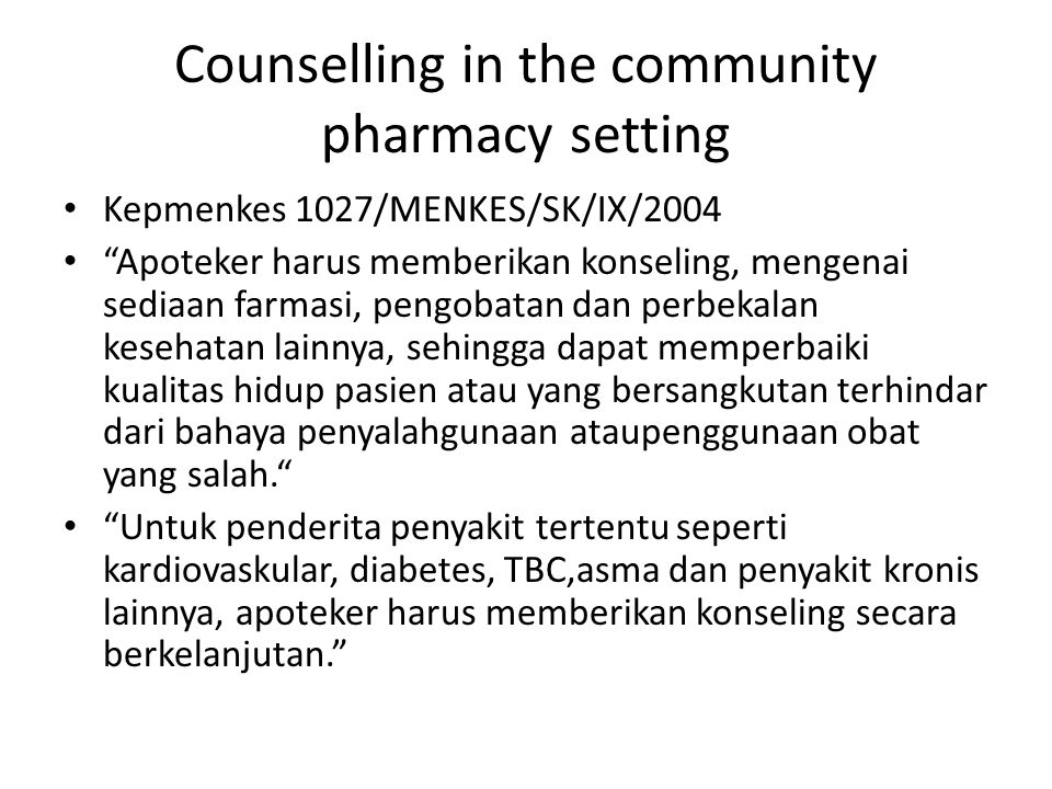 Counselling in the community pharmacy setting