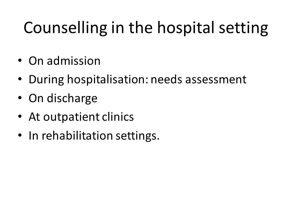 Counselling in the hospital setting
