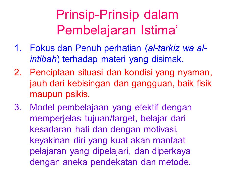 Prinsip-Prinsip dalam Pembelajaran Istima'