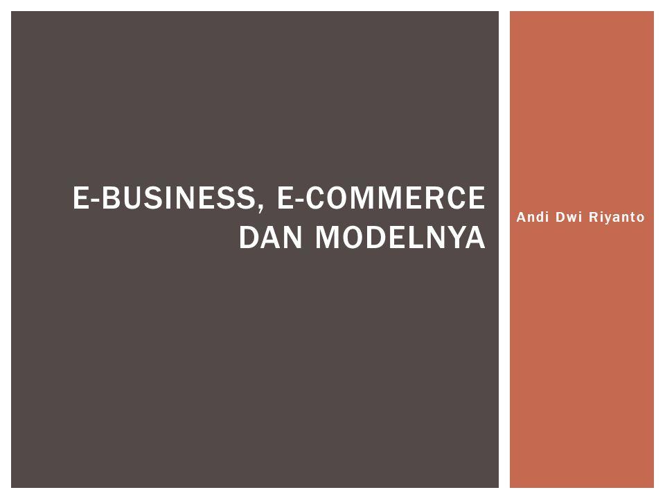 E-Business, E-Commerce dan Modelnya