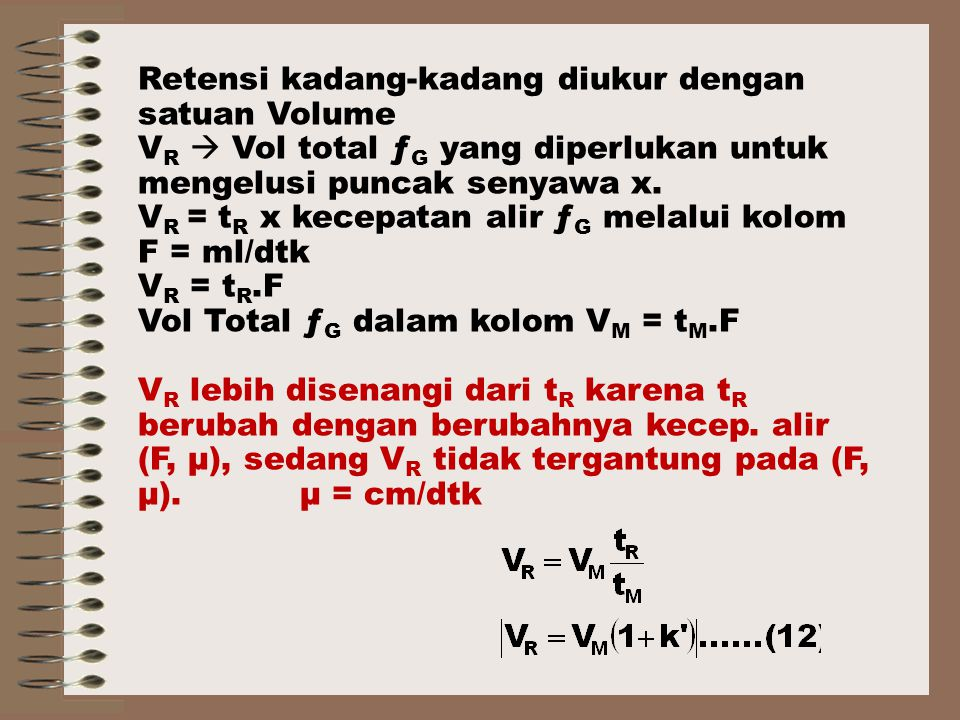Retensi kadang-kadang diukur dengan satuan Volume