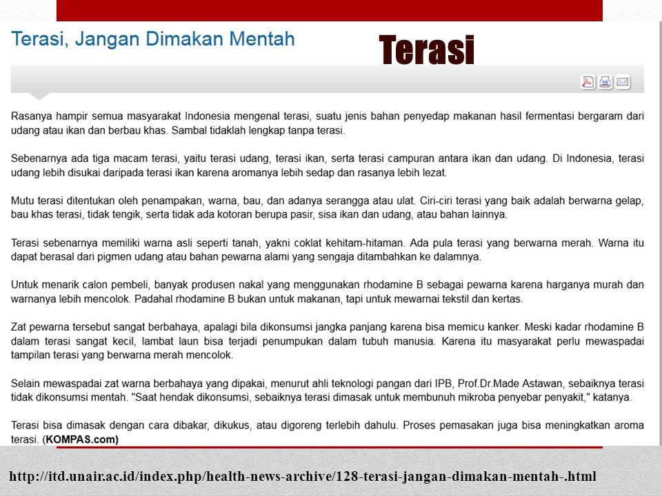 Terasi http://itd.unair.ac.id/index.php/health-news-archive/128-terasi-jangan-dimakan-mentah-.html