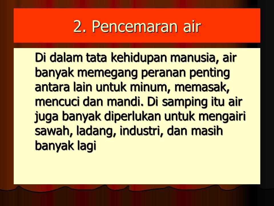 2. Pencemaran air