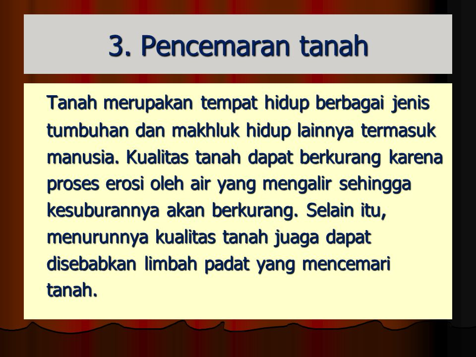3. Pencemaran tanah