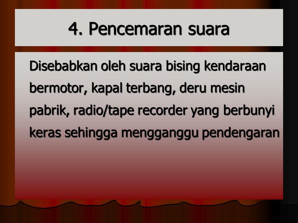 4. Pencemaran suara