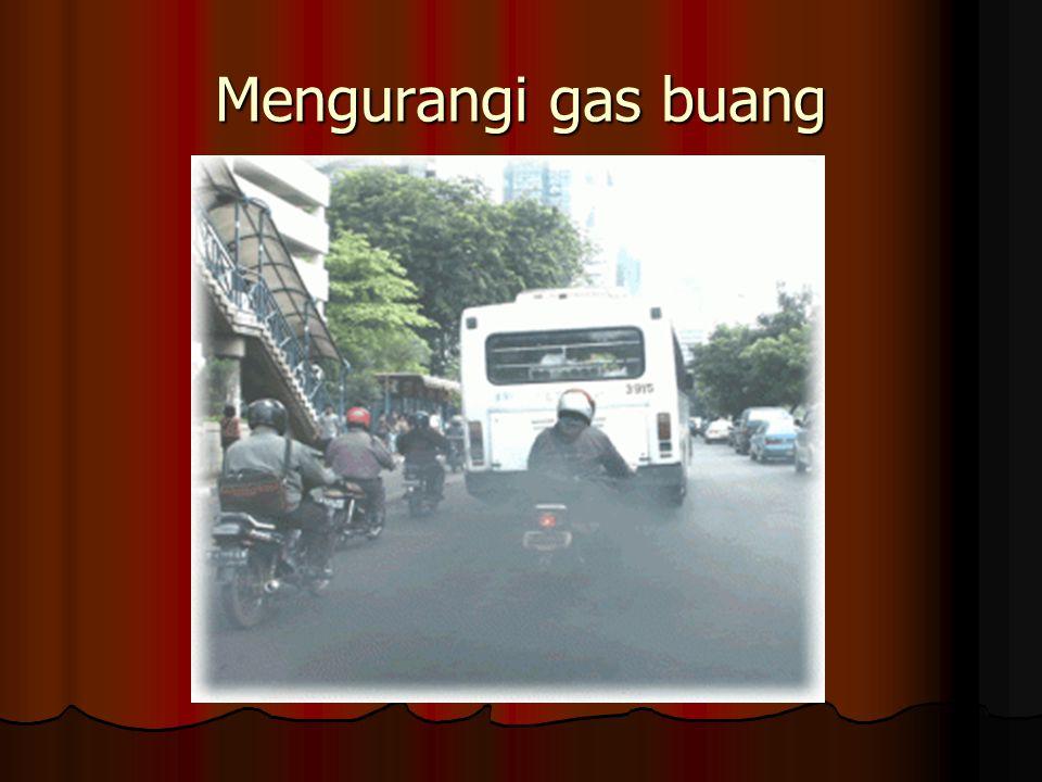 Mengurangi gas buang