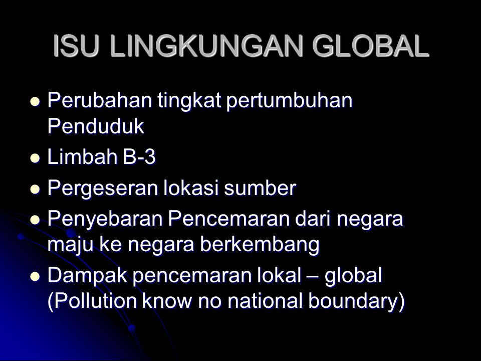 ISU LINGKUNGAN GLOBAL Perubahan tingkat pertumbuhan Penduduk