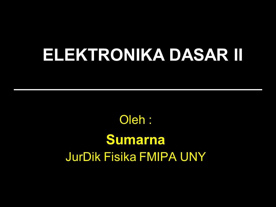 Oleh : Sumarna JurDik Fisika FMIPA UNY