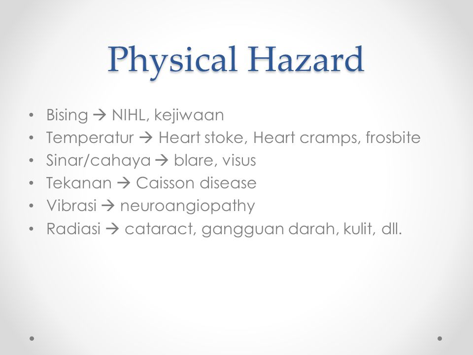 Physical Hazard Bising  NIHL, kejiwaan