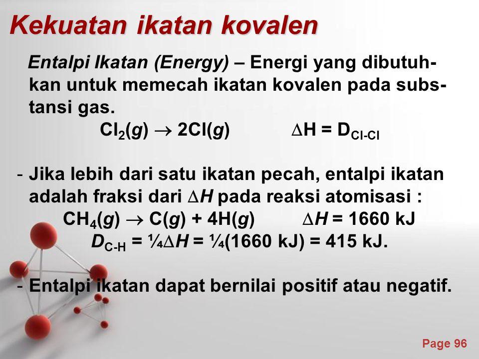 Cl2(g)  2Cl(g) DH = DCl-Cl CH4(g)  C(g) + 4H(g) H = 1660 kJ