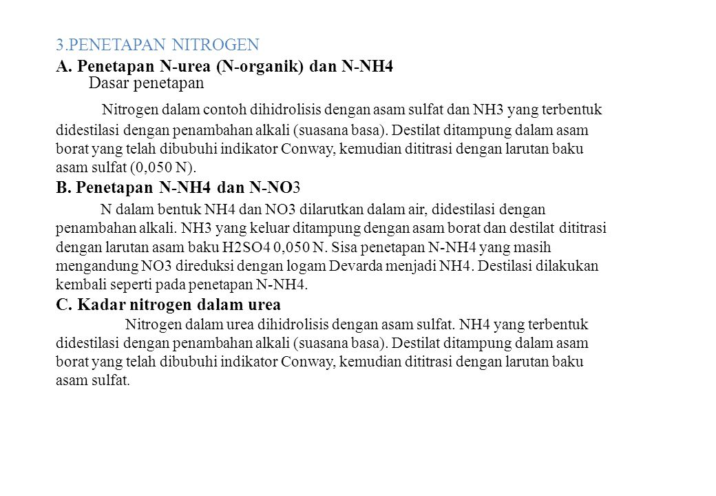 3.PENETAPAN NITROGEN A. Penetapan N-urea (N-organik) dan N-NH4 Dasar penetapan.