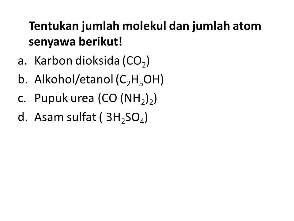 Tentukan jumlah molekul dan jumlah atom senyawa berikut!