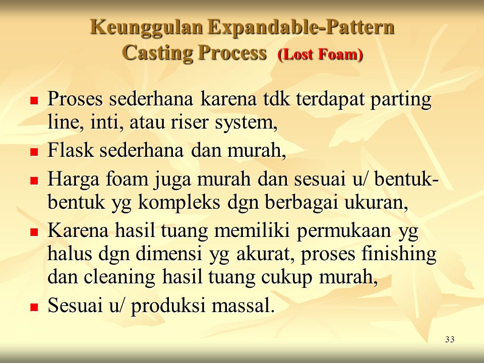 Keunggulan Expandable-Pattern Casting Process (Lost Foam)
