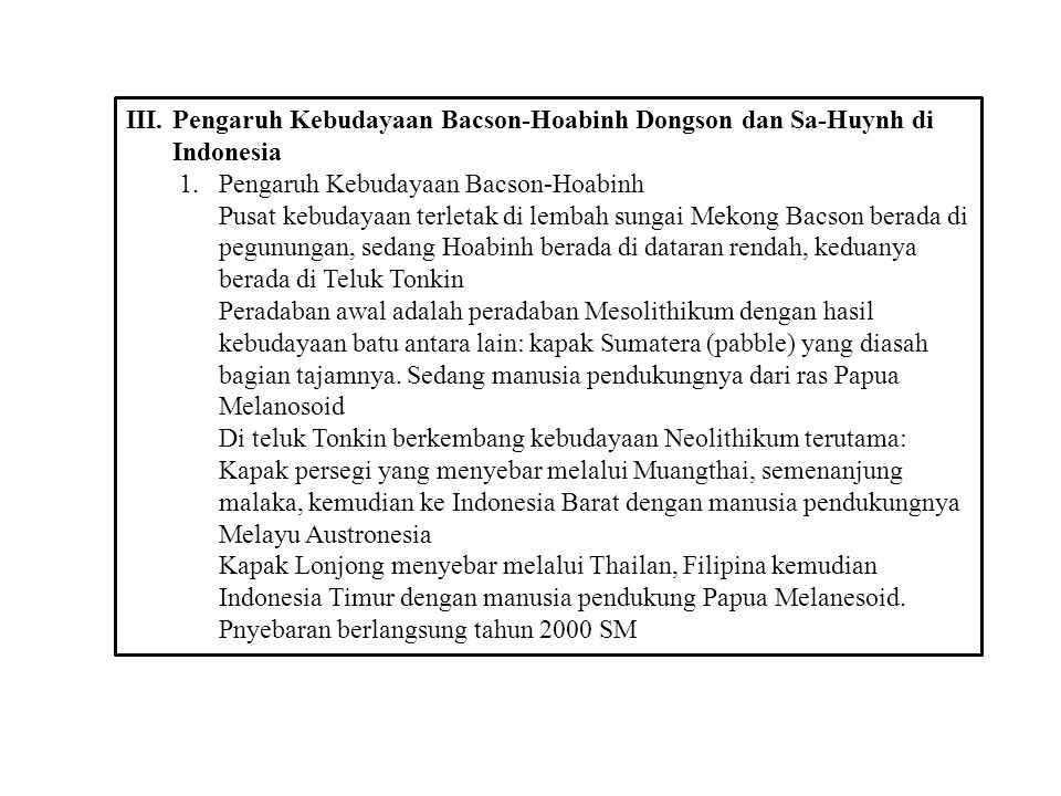 Pengaruh Kebudayaan Bacson-Hoabinh Dongson dan Sa-Huynh di Indonesia