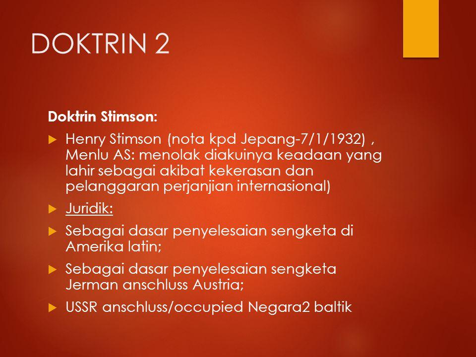 DOKTRIN 2 Doktrin Stimson: