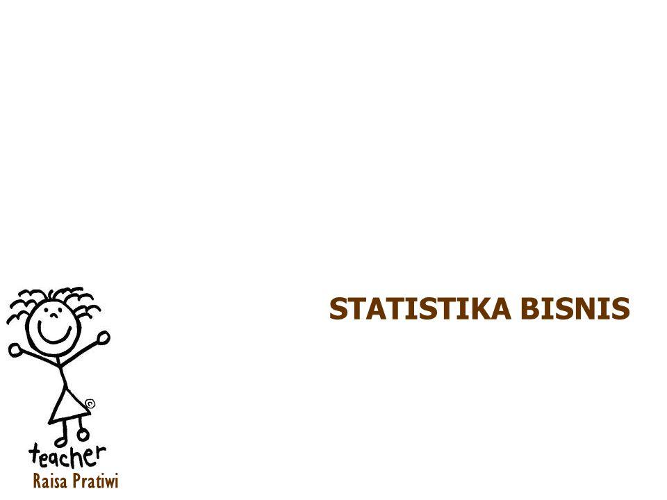 STATISTIKA BISNIS Raisa Pratiwi