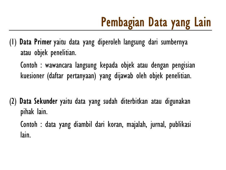Pembagian Data yang Lain