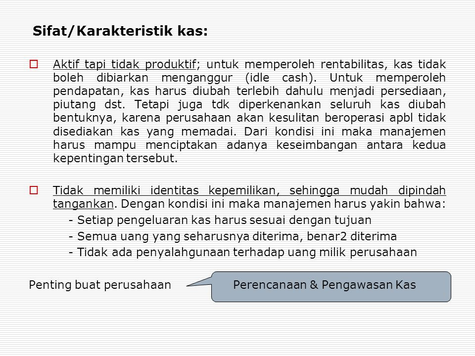 Sifat/Karakteristik kas: