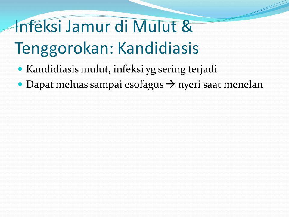 Infeksi Jamur di Mulut & Tenggorokan: Kandidiasis