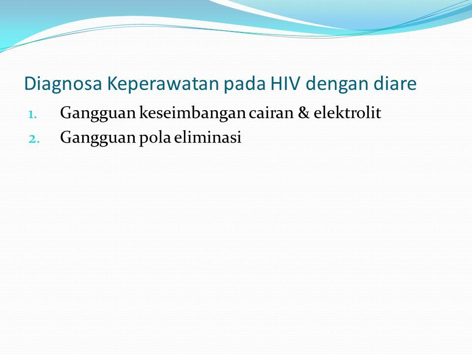 Diagnosa Keperawatan pada HIV dengan diare
