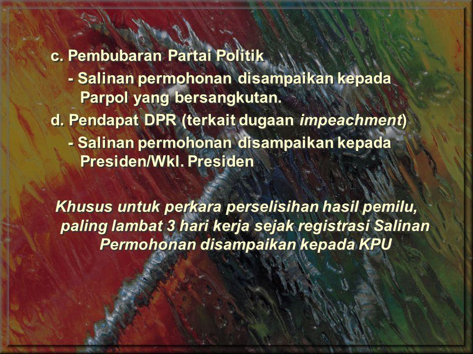 c. Pembubaran Partai Politik