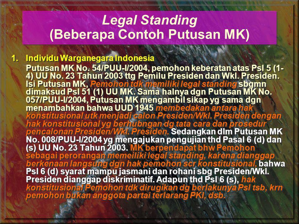 Legal Standing (Beberapa Contoh Putusan MK)