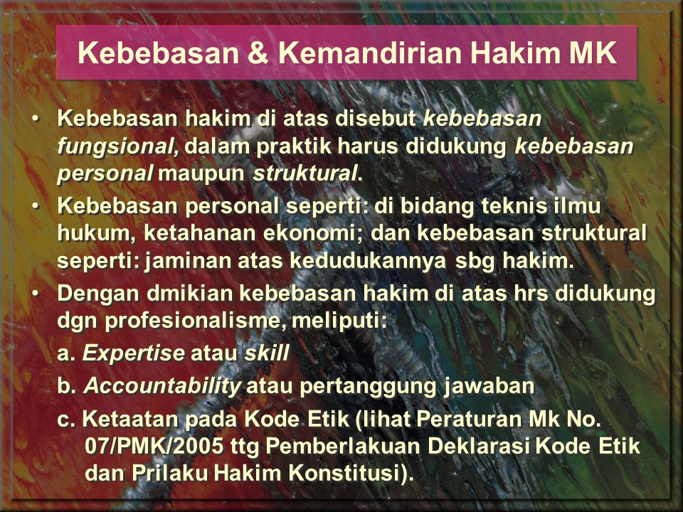 Kebebasan & Kemandirian Hakim MK