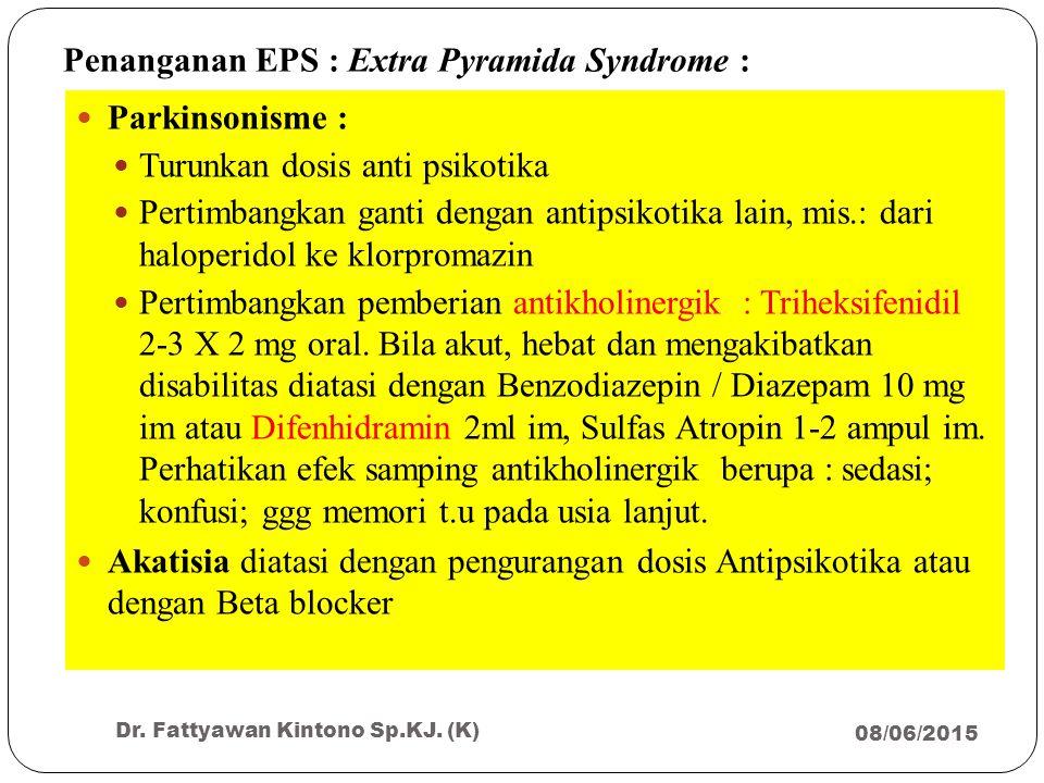 Penanganan EPS : Extra Pyramida Syndrome :
