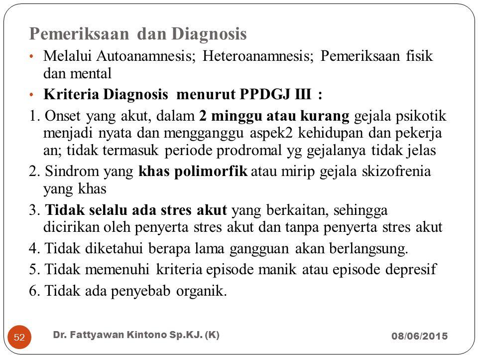 Pemeriksaan dan Diagnosis