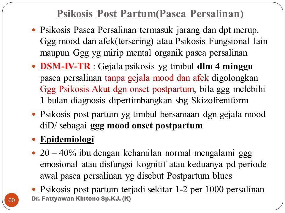 Psikosis Post Partum(Pasca Persalinan)