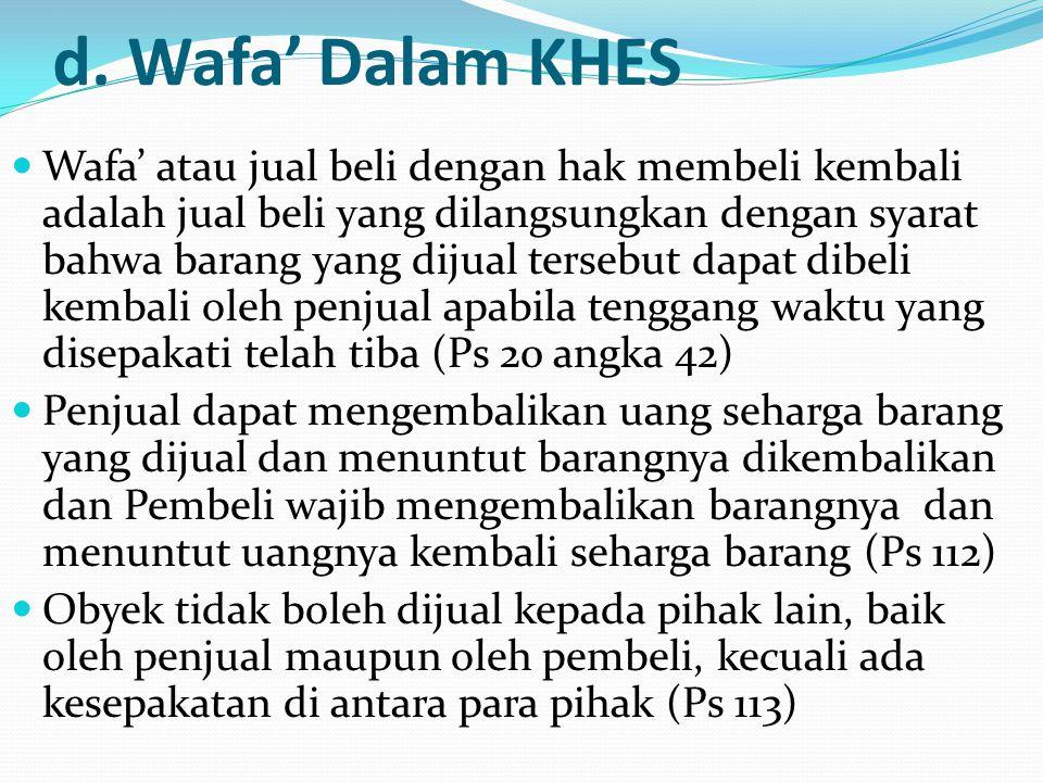 d. Wafa' Dalam KHES