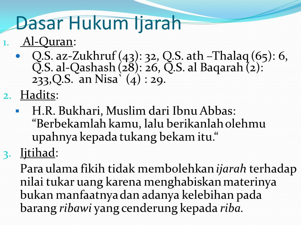 Dasar Hukum Ijarah Al-Quran: