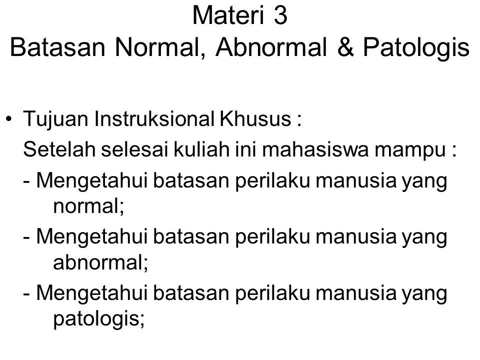 Materi 3 Batasan Normal, Abnormal & Patologis