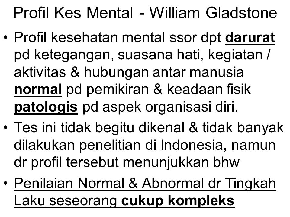 Profil Kes Mental - William Gladstone